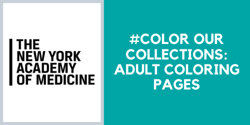 Coloring pages from the New York Academy of Medicine