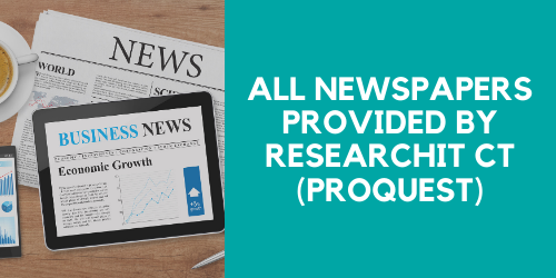 Proquest for all newspapers provided by ResearchIt CT