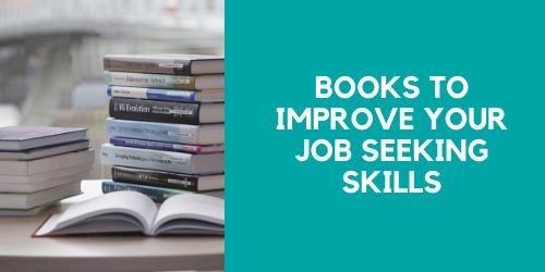 Books to Improve Your Job Seeking Skills