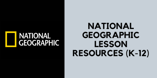 National Geographic lesson resources for grades K through 12