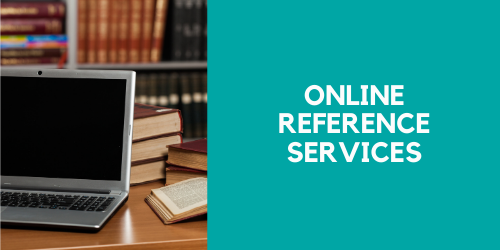 Online Reference Services: Databases and other online resources
