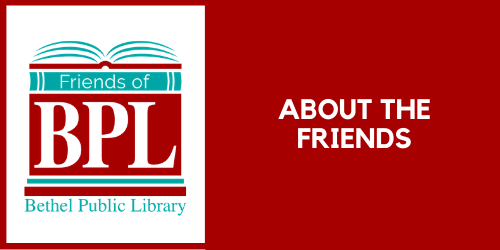 About the Friends of the Bethel Public Library