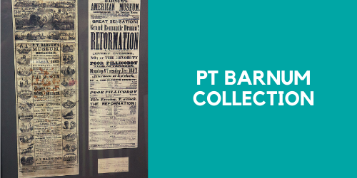 PT Barnum Collection donated by Laurence Gibson and Cynthia NeJame