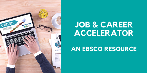 Job & Career Accelerator (an EBSCO resource)
