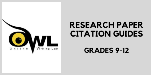 Research paper citation guides from the online writing lab (OWL) at Perdue University