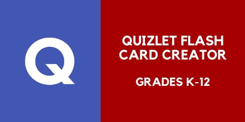 Quizlet flash card creator for grades k through 12