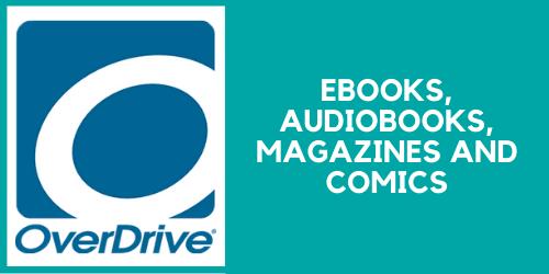 OverDrive for ebooks, audiobooks, magazines, and comics